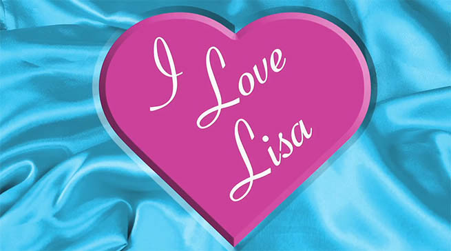 An image of a heart on top of silk displaying the words: I Love Lisa
