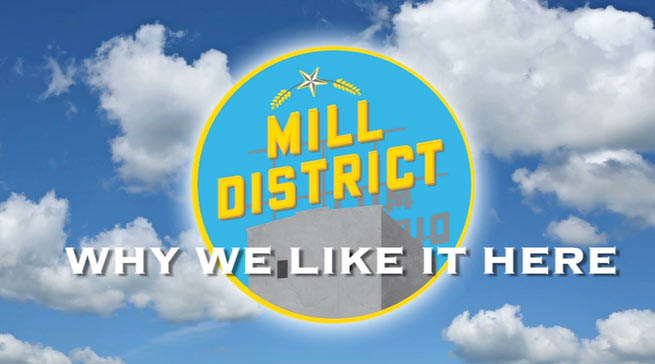 Mill District logo with the title: Why We Like it Here